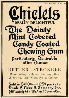 This is an original 1909 black and white print ad for Chiclets, the dainty mint covered candy coated chewing gum made by Cadbury Adams. CONDITION This 102+ year old Item is rated Near Mint / Very Fine