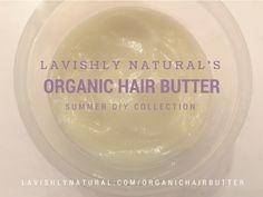 LN's DIY Organic Hair Butter