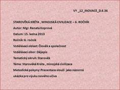 VY _12_INOVACE_D STAROVĚKÁ KRÉTA , MINOJSKÁ CIVILIZACE – 6> Personalized Items, Literatura, Author, Crete