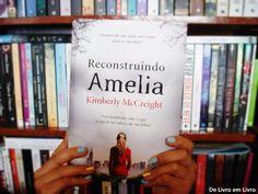 Confiram resenha: http://www.delivroemlivro.com.br/2014/08/resenha-223-reconstruindo-amelia-de.html