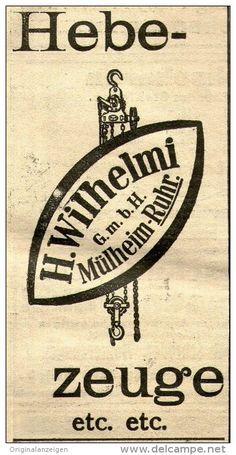 Original-Werbung/ Anzeige 1910 - HEBEZEUGE / WILHELMI - MÜHLHEIM / RUHR - ca. 50 x 90 mm
