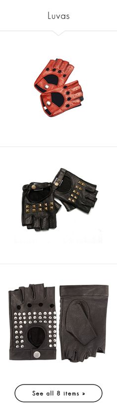 """""""Luvas"""" by elisa-malik ❤ liked on Polyvore featuring accessories, gloves, other, red leather gloves, real leather gloves, fingerless leather gloves, fingerless gloves, leather driving gloves, luvas and black"""