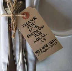 THANK YOU FOR SHARING OUR FIRST MEAL AS MR. & MRS. SMITH