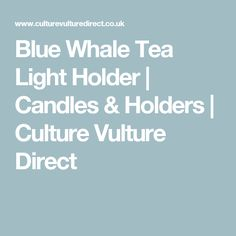 Blue Whale Tea Light Holder | Candles & Holders | Culture Vulture Direct