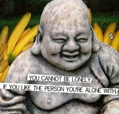 I say this all the time!  Thanks buddha!
