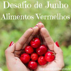 Desafio Junho – Dia 19 – Alimentos Vermelhos | Nutrição, saúde e qualidade de vida