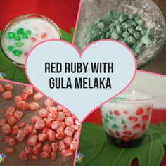 Red Ruby is a Thai dessert and Red Ruby with Gula Melaka is more commonly found in Singapore and Malaysia. Here is the recipe for this dessert.