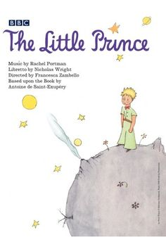 The Little Prince: a magical opera (BBC Video, 2006) Held at the Music & Dramatic Arts Library