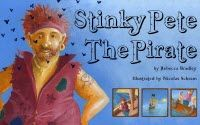 ~~ Stinky Pete The Pirate: A Children's Picture Ebook ~~    A TALE OF PIRATES, STINKINESS AND MERMAIDS ON THE HIGH SEAS.  Join Stinky Pete on his adventures on the high seas where he discovers what it's like to smell like a ponky old nappy.
