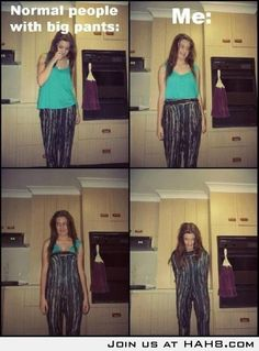 Normal People With Big Pants vs ME. This is hilarious i think i just died XD
