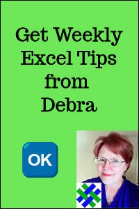 Get weekly Excel tips from Debra