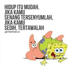 [cekidot] kata-kata bijak film SpongeBob SquarePants Reminder Quotes, Mood Quotes, True Quotes, Addition And Subtraction Practice, I Love My Brother, Naruto Quotes, Quotes Lucu, Anime Qoutes, Brother Quotes