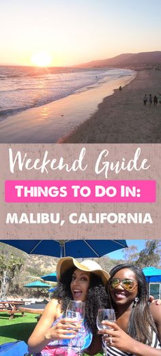 Weekend in Malibu, California