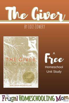 This free homeschool unit study on The Giver by Lois Lowery is perfect for your literature lovers! It includes free printables and other resources.
