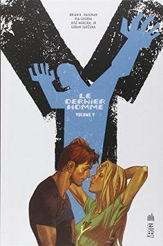 Amazon.fr - Y Le Dernier Homme volume 5 - Brian K. Vaughan, Pia Guerra - Livres