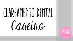 Amanda Hossoi: Clareamento Dental Caseiro