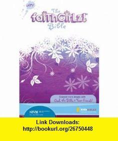 NIV Faithgirlz! Bible (9780310715818) Zondervan , ISBN-10: 0310715814  , ISBN-13: 978-0310715818 ,  , tutorials , pdf , ebook , torrent , downloads , rapidshare , filesonic , hotfile , megaupload , fileserve