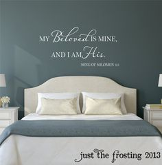 Master Bedroom Wall Decal  My Beloved is Mine by JustTheFrosting, $24.00