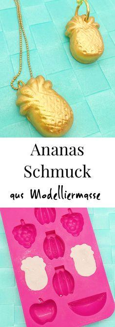 DIY Geschenk Idee: Ananas Schmuck ganz einfach selber machen. Basteln mit Modelliermasse, schöne DIY Ideen. Ideales Geschenk zum Geburtstag für die beste Freundin oder die Mutter.