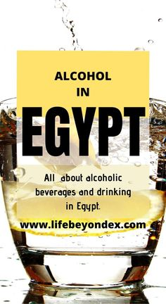 All about alcohol beverages in Egypt. Is there alcohol available in Egypt? Can I drink alcohol in Egypt? Where to buy alcohol? British Museum Egypt, Stella Beer, Egypt Information, Travel Advise, Travel Tips, Hurghada Egypt, Buy Alcohol, Egypt Culture, Visit Egypt