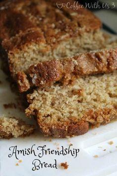 Amish Friendship Bread & Starter recipe www.coffeewithus3.com