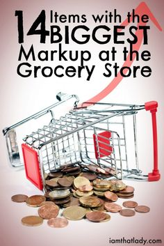biggest markups in the grocery store