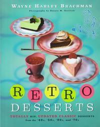 Retro Desserts By Baking Bites