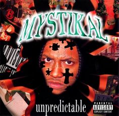 Unpredictable is the second album released by rapper, Mystikal. It was released on November 1997 on No Limit Records and Jive Records. Rap Albums, Hip Hop Albums, Best Albums, Southern Hip Hop, Rap Album Covers, Chopped And Screwed, Hip Hop And R&b, Down South, Lp Vinyl