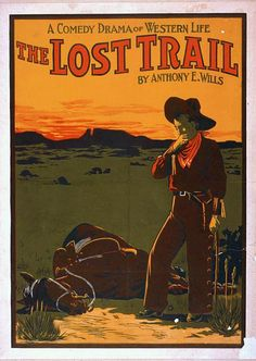 The Lost Trail - A Comedy Drama Western Life Poster - Vintage Ad (Art Prints, Wood & Metal Signs, Canvas, Tote Bag, Towel) Western Film, Western Movies, Western Art, Western Cowboy, Western Theme, Western Decor, Vintage Advertising Posters, Vintage Travel Posters, Vintage Advertisements
