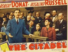 Robert Donat Mary Clare Rosalind Russell - The Citadel Robert Donat, Rosalind Russell, Beautiful Voice, Cummins, Best Actor, Hollywood Stars, The Voice, Mary, Actors