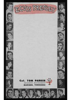 Letterhead used by Colonel Tom Parker when promoting his act, Elvis Presley. Elvis Presley, date unknown  Source