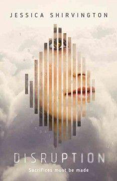 Disruption / Jessica Shirvington.