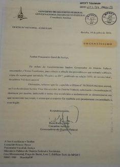 5. A MANIFESTAÇÃO DO GDF          Contudo, embora ciente das denúncias de corrupção no âmbito do GDF desde dezembro de 2015 , somente em j...