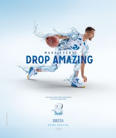 Campaign images of NBA MVP Steph Curry for Brita water. Campaign speaks to making every drop amazing. Your body is 60 percent water make every drop you drink amazing with Brita Filtered water.