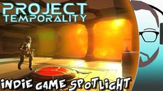 Project Temporality - Indie Game Spotlight (+playlist)