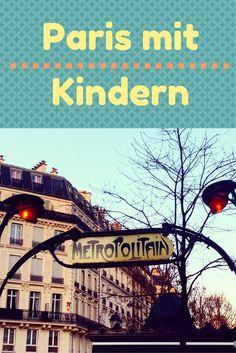 Familien-Reisetipps für Paris: kulturell, kulinarisch, kauflustig. #paris #reisen #reisenmitkindern