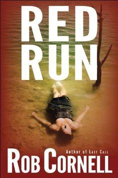 Red Run by Rob Cornell, http://www.amazon.com/dp/B004D9FVUS/ref=cm_sw_r_pi_dp_qhJwrb0VTE35H