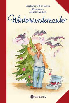Winterwunderzauber:  Drei zauberhafte Geschichten zur Weihnachtszeit   Weihnachte ...
