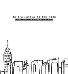 Moving to New York - The Wombats New York Life, Nyc Life, City Life, New York Quotes, City Quotes, The Wombats, A New York Minute, Yorky, Empire State Of Mind