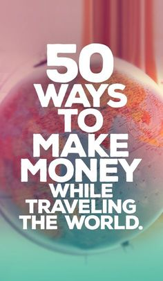50 Ways To Make Money While Traveling The World | The Best Travel Jobs | You want to work and travel? Pack your bags! Here is the most extensive list of the best traveling jobs in the world | via /Just1WayTicket/