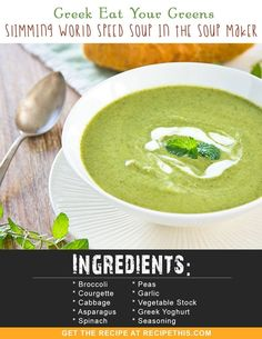 Welcome to my latest recipe and we are making a delicious Greek eat your greens Slimming World Speed Soup In the Soup Maker. Loaded with lots of nutritional green vegetables that shouts out… astuce recette minceur girl world world recipes world snacks Slimming World Soup Speed, Slimming World Soup Recipes, Vegan Slimming World, Slimming Eats, Speed Soup, Healthy Soup, Healthy Recipes, Eating Healthy, Healthy Eats
