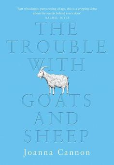 The Trouble With Goats and Sheep | Joanna Cannon | Findng Grace in Unlikely Places | Bookstoker.com
