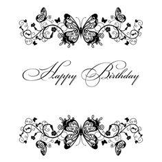 Happy Birthday black and white Happy Birthday Black, Happy Birthday Wishes, Birthday Greetings, Birthday Fun, Birthday Sentiments, Card Sentiments, Birthday Verses For Cards, Birthday Quotes, Image Clipart