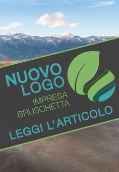 NUOVO LOGO IMPRESA BRUSCHETTA Questo restyling totale del nostro logo è stato fatto per ricordare cosa diamo alla gente: benessere, comunicazione e qualità.