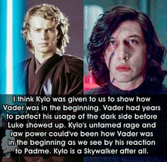 But Ben never had the chance for a childhood because Snoke was manipulating his family and isolating him from affection and love. Even Anakin had his mom to love him.
