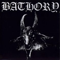 Bathory, one of the most extreme albums ever