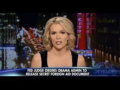 Megyn Kelly; Fed Judge Slaps Down President Obama for Owellian secret governing.