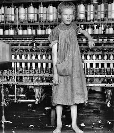 Factory worker, ca. 1900  ~Poor thing, she was only a baby!