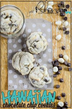 Hawaiian Chocolate Chip Cookies, yum! |via @Rhonda Steed