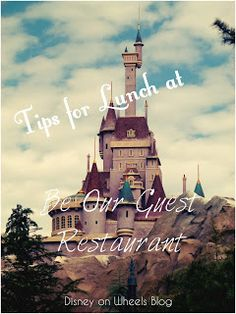 Lunch Tips for Be Our Guest Restaurant   Rolling with the Magic – Disney on Wheels